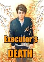 Обложка произведения Executor*s Death