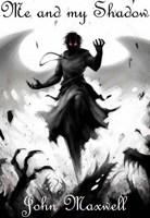 Обложка произведения Я и моя Тень. Книга 2. Смерть для бессмертных.