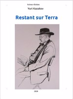 Обложка произведения Restant sur Terra