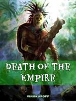 Обложка произведения Death of the Empire: The Beginning